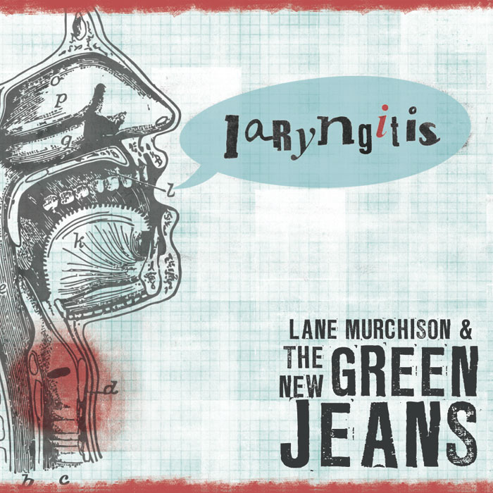 Laryngitis, album by Lane Murchison